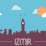 Plans and Tips for Travelling in Izmir