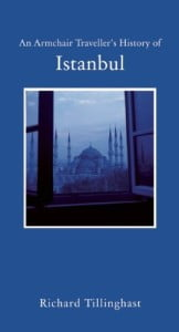 An armchair travellers history of Istanbul